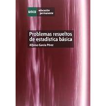 Problemas resueltos de estadística básica (EDUCACIÓN PERMANENTE)