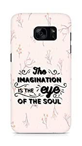 Amez The Imagination is the Eye of the Soul Back Cover For Samsung Galaxy S7