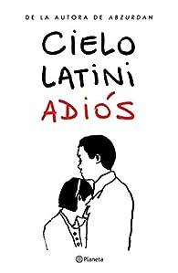 Adiós par Cielo Latini