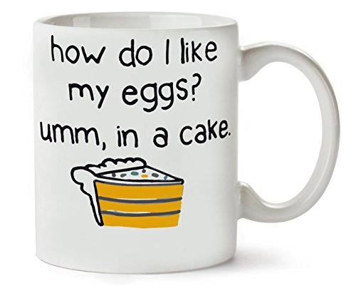 MugWorld How Do I Like My Eggs? In A Cake LOL Klassische Teetasse Kaffeetasse Pudding Swag