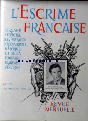 ESCRIME FRANCAISE (L') [No 227] du 01/09/1968 - MARCEL PARENT (FRANCE) par Collectif