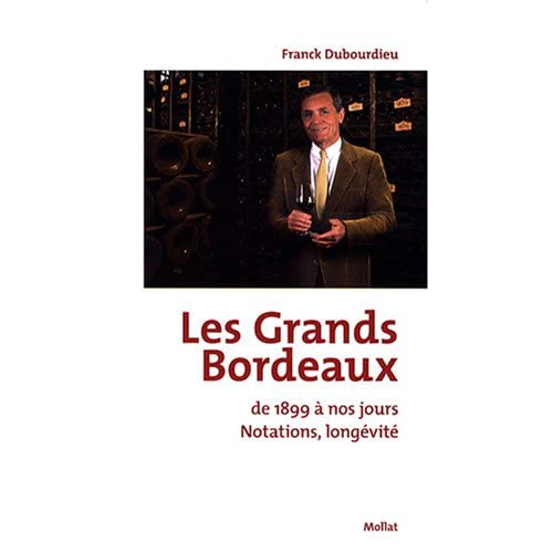 Les Grands Bordeaux de 1899 à nos jours