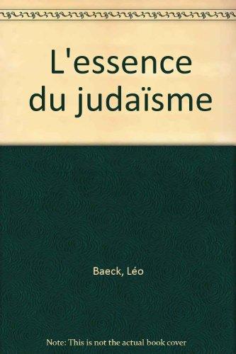 L'Essence du judaïsme par Léo Baeck