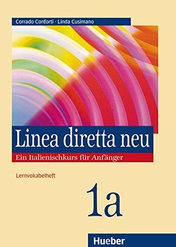 Linea diretta neu 1 A. Lernvokabelheft: Ein Italienischkurs fr Anfnger