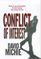 Conflict Of Interest by David Michie (2000-02-24)