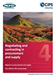 Negotiating and Contracting in Procurement and Supply: 4
