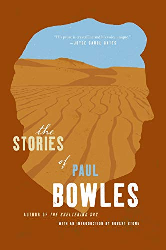 The Short Stories Of Paul Bowles