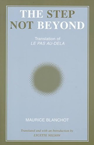[The Step Not Beyond] (By: Maurice Blanchot) [published: July, 1992]