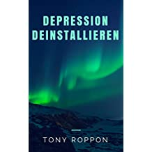 Depression deinstallieren (Die Deinstallation 5)