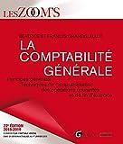 La comptabilité générale : Principes généraux, techniques de comptabilisation des opérations...