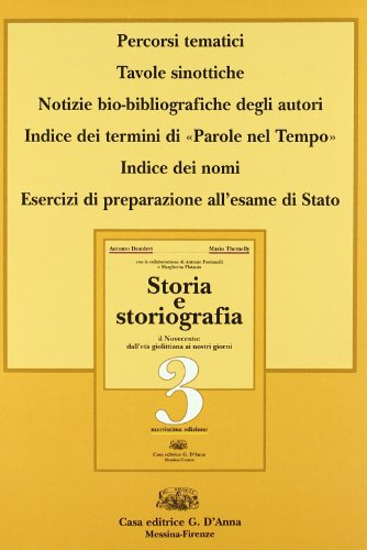 Storia e storiografia. Per le Scuole superiori. Con espansione online: 3