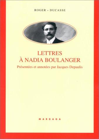 Lettres à Nadia Boulanger