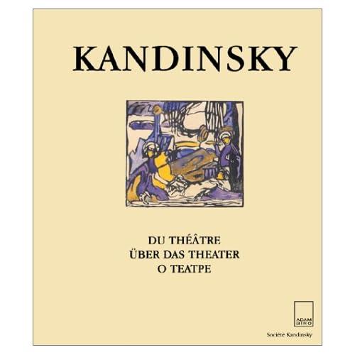 Kandinsky : Du théâtre, édition trilingue (en français-allemand-russe)