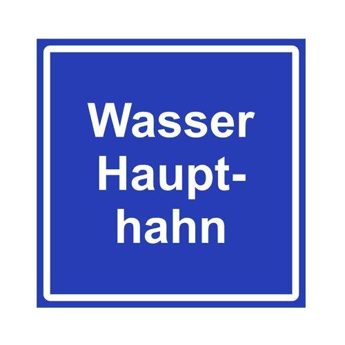 Wasser Haupthahn - Schild Folie 200 x 200 mm Wasser Folie Aufkleber
