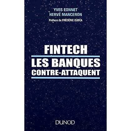 FinTech les banques contre-attaquent