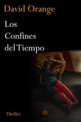 Los Confines del Tiempo por David Orange S.