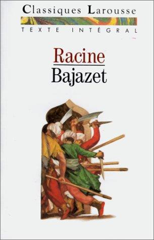 Bajazet, texte intégral