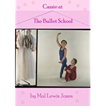 Cassie at the Ballet School (The Ballet School Series Book 1) (English Edition)