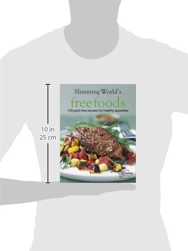 Slimming World Free Foods: 120 guilt-free recipes for healthy appetites 4