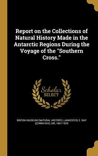 report-on-the-collections-of-natural-history-made-in-the-antarctic-regions-during-the-voyage-of-the-