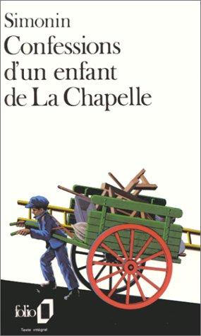 Confessions d'un enfant de La Chapelle