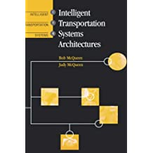 Intelligent Transportation System and Architecture (Artech House Its Library)