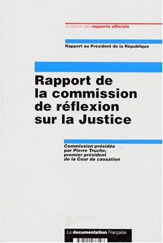 Rapport de la commission de réflexion sur la justice