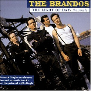 the Brandos: The Light of Day/10 Track (Audio CD)
