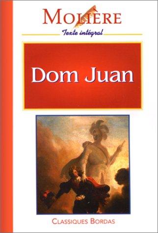 MOLIERE/CB DOM JUAN (Ancienne Edition)