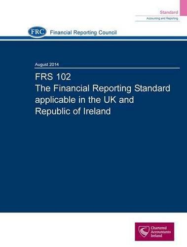 frs-102-the-financial-reporting-standard-applicable-in-the-uk-and-republic-of-ireland-august-2014-by