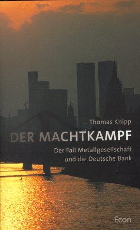 der-machtkampf-der-fall-metallgesellschaft-und-die-deutsche-bank