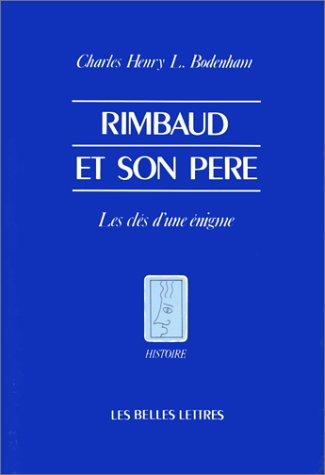 Rimbaud et son Père par Charles Henry L. Bodenham