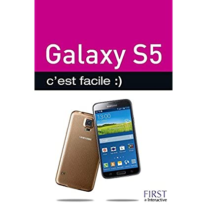 Galaxy S5 C'est facile
