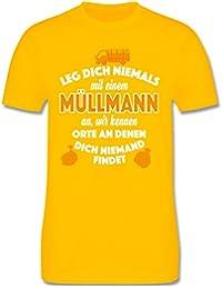 f604f02ca0fb Sonstige Berufe - Leg Dich Niemals mit Einem Müllmann - Herren T-Shirt  Rundhals