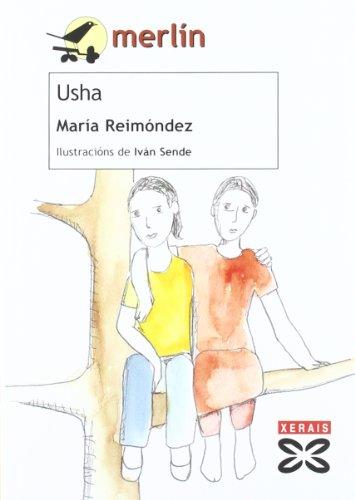 Usha (Infantil E Xuvenil - Merlín - De 11 Anos En Diante) por María Reimóndez