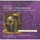 Humperdinck: Hänsel und Gretel (Gesamtaufnahme)