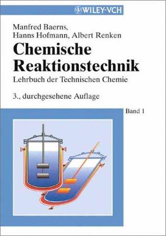 Lehrbuch der Technischen Chemie/Chemische Reaktionstechnik