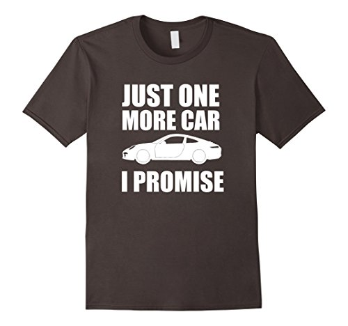 just-one-more-car-i-promise-t-shirt-funny-car-lover-gifts-male-3xl-asphalt