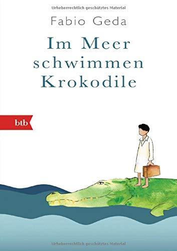 Buchseite und Rezensionen zu 'Im Meer schwimmen Krokodile: Eine wahre Geschichte - Geschenkausgabe  -' von Fabio Geda