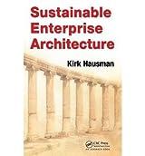 [(Sustainable Enterprise Architecture )] [Author: Kirk Hausman] [Apr-2011]