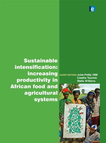 Sustainable Intensification: Increasing Productivity in African Food and Agricultural Systems (International Journal Agricultural Sustainability)