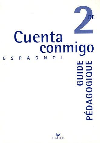 Cuenta conmigo 2e Espagnol : Guide pédagogique