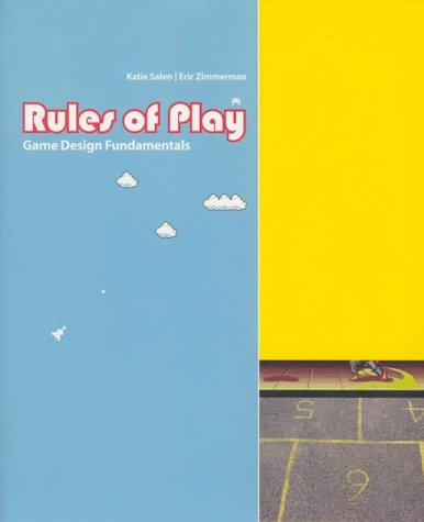 Rules of Play: Game Design Fundamentals (Mit Press)