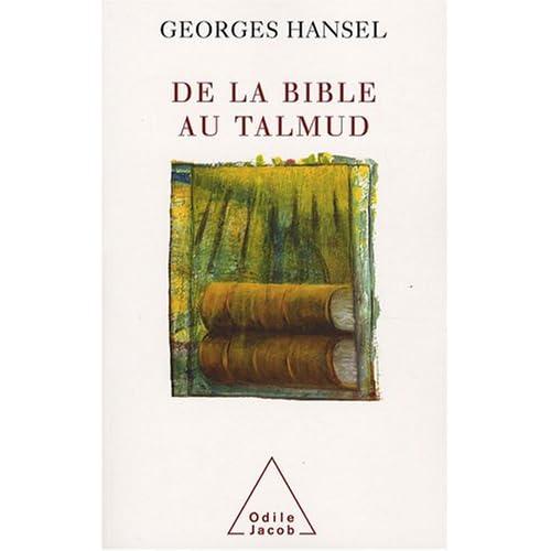 De la bible au Talmud sous titre Suivi de L'Itinéraire de pensée d'Emmanuel Levinas