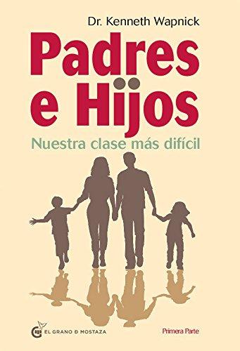 Padres E Hijos I (Quietud (grano De Mostaza)) por Kenneth Wapnick