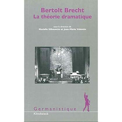 Bertolt Brecht, La théorie dramatique