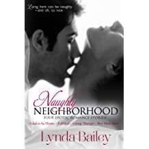 Naughty Neighborhood-Four Erotic Romance Stories