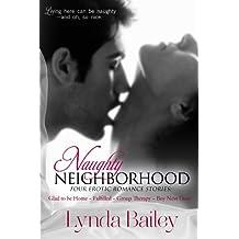 Naughty Neighborhood-Four Erotic Romance Stories