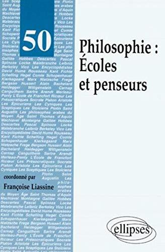 Philosophie : Écoles et penseurs par Liassine Françoise