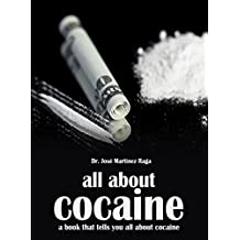 All About Cocaine (English Edition)